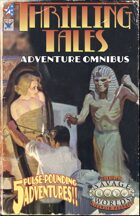 Thrilling Tales Adventure Omnibus (Savage Worlds)