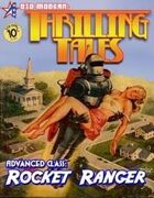 THRILLING TALES: Advanced Class-ROCKET RANGER