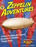 THRILLING TALES: Zeppelin Adventures