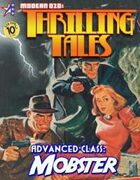 THRILLING TALES: Advanced Class - MOBSTER