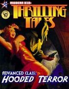 THRILLING TALES: Advanced Class-HOODED TERROR