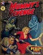 THRILLING TALES: The Mummy's Revenge