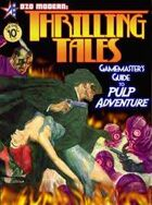 THRILLING TALES: The Gamemaster's Guide to Pulp Adventure