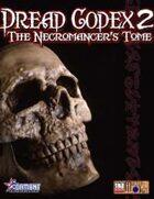 Dread Codex II: The Necromancer's Tome