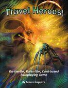 Travel Heroes!