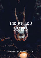 The Wicked Sisters