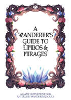A Wanderer's Guide to Limbos and Mirages