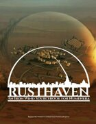 Rusthaven: An Iron Wind Sourcebook for Numenera