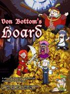 Von Bottom's Hoard