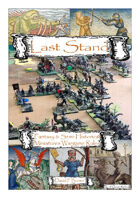 Last Stand - Fantasy & Semi-Historical Miniatures Wargame Rules