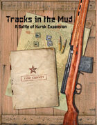 The Battle of Kursk!: Tracks in the Mud
