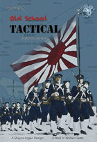 Old School Tactical Vol. III