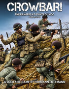 Crowbar!: The Rangers at Pointe du Hoc