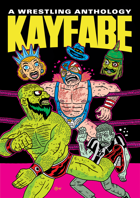 Kayfabe Anthology Vol 3