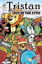 Tristan & The Cuddly Defenders: Out Of The Attic One