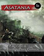 Asatania Player's Guide to the Crashing Chaos Campaign (5E)