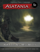 Asatania (ASX-1): The New Mine Masters (5E)