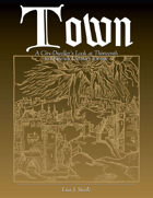 Town: A City-Dweller's Look at 13th to 15th Century Europe