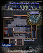 2 Modern maps The Bank & Police Station for Roll 20 & Printing