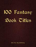 100 Fantasy Book Titles