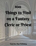 100 Things to Find On a Fantasy Cleric or Priest