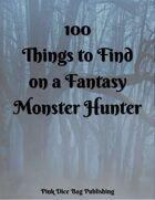 100 Things to Find On a Fantasy Monster Hunter