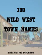 100 Wild West Town Names