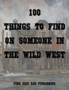 100 Things to Find on Someone in the Wild West