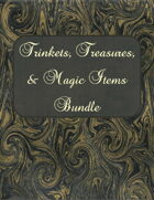 Treasure, Trinkets, and Magic Items Bundle  [BUNDLE]