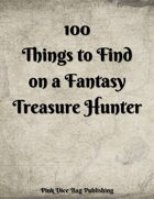 100 Things to Find On a Fantasy Treasure Hunter