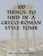 100 Things to Find in a Greco-Roman Style Tomb
