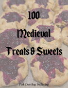 100 Medieval Treats and Sweets