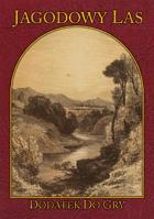 Jagodowy Las - Krasnale W Pustyni I W Puszczy