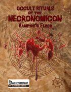 Occult Rituals: Vampire's Flesh