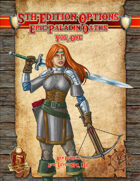 5th Edition Options: Epic Paladin Oaths Vol. One
