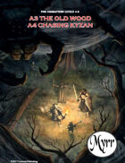 A3 The Old Wood/A4 Chasing Kyzan (5E adventures)