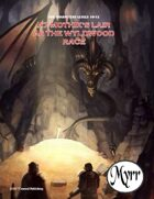 A7 Mothik's Lair/A8 The Wyldwood Race (5E adventures)
