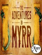 Adventures in Myrr (5E Adventures Bundle)