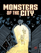 Monsters of the City