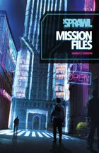 The Sprawl: Mission Files