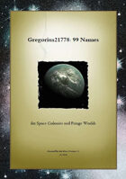 Gregorius21778: 99 Names for Space Colonies and Fringe Worlds