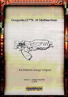 Gregorius21778: 20 Malfunctions for Futuristic Energy Weapons
