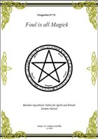 Gregorius21778: Foul is all Magick