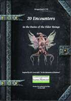 Gregorius21778: 20 Encounters in the Ruins of the Elder Beings