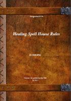 Gregorius21778: Healing Spell House Rules