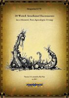 Gregorius21778: 20 Weird, Irradiated Encounters for a Mutated, Post-Apocalyptic Swamp