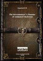 Gregorius21778: Necromancer´s Almanac of Animated Skeleton