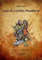 Gregorius21778: Loot of a Goblin Plunderer