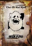Gregorius21778: That Old Mad Monk