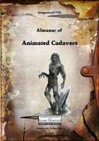 Gregorius21778: Almanac of Animated Cadavers